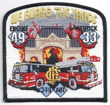 **CHICAGO ILLINOIS FIRE DEPARTMENT ENGINE 49 TRUCK 33 WE GUARD THE YARDS PATCH**