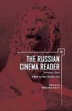 El lector de cine ruso: volumen I: 1908 hasta la era de Stalin por académicos..