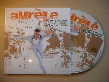 AURELE : LOVE A FAIRE *PROMO* [ CD ALBUM ]