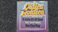 Music Explosion - A little bit of soul/ The Chiffons - One fine day 7'' Single