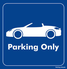Parking Only - Porsche Boxster - Aufkleber