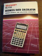 THE SHARP EL-735 BUSINESS DATA CALCULATOR OWNER'S MANUAL & SOLUTIONS HANDBOOK