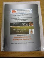 02/05/2017 Bromsgrove League Centenary Cup Final: Studley Lions v Redditch Unite