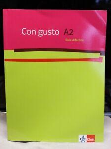 Klett Verlag Con Gusto A2, Lehrerhandbuch, guía didáctica neu!