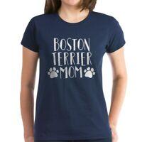 CafePress Boston Terrier Mom Women's Dark T Shirt Womens T-Shirt (150156042)