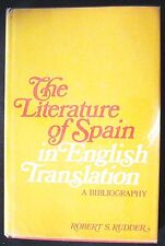 The Literature of Spain in English Translation:A Bibliography 1st ed. HB/DJ