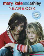 Mary-Kate and Ashley Yearbook, Olsen, Ashley, Olsen, Mary-Kate, Very Good Book