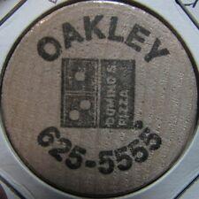 Vintage Dominos Pizza Oakley, CA Wooden Nickel Token - California