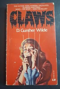 CLAWS by D. Gunther Wilde 1978 Leisure Book Horror 1st edition Out of Print84