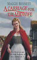 """VERY GOOD"" A Carriage For The Midwife, Bennett, Maggie, Book"