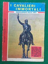I CAVALIERI IMMORTALI Enciclopedia delle arti , Suppl. Intrepido n.13/1962