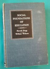 Social Foundations of Education Rugg Withers 1955 First Edition HC VGC