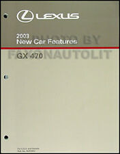 2003 Lexus GX 470 Feature Service Training Manual 380 pages GX470 includes Specs