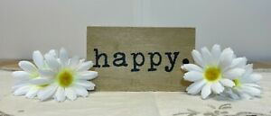Small Happy. Sign-Wooden Hangable Home/Table Top Decoration