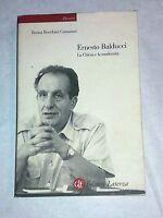 Ernesto Balducci : la Chiesa e la modernità - GLF editori Laterza, 2002