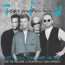 TIN MACHINE Let's Roll Some Tape On this 4CD II Rehearsals+Outtakes DAVID BOWIE