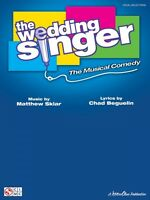 The Wedding Singer Sheet Music Piano Vocal Guitar SongBook NEW 002500975