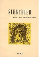 Wagner: Siegfried (Fassung IN Italian) - Libretto Ricordi