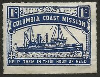 Canada c.1928 Ship | Columbia Coast Mission Cinderella Seal VG Unused CV $50.00