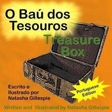 Treasure Box (Portuguese Edition) : O Baú Dos Tesouros by Natasha Gillespie...