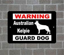 Australian Kelpie warning Guard Dog breed metal aluminum sign