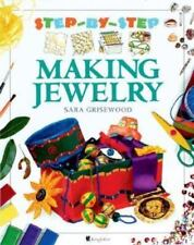 Making Jewelry (Step-by-Step)
