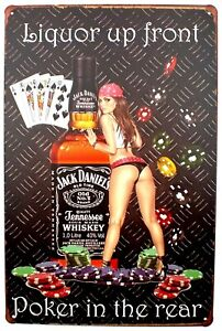 Jack Daniels Liquor In The Front, Poker In The Rear Metal Pub Bar Wall Sign