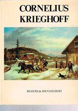 Cornelius Krieghoff by Hugues de Jouvancourt