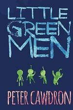 Little Green Men by Peter Cawdron (2013, Paperback)