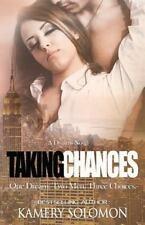 Dreams: Taking Chances : A Dreams Novel by Kamery Solomon (2014, Paperback)