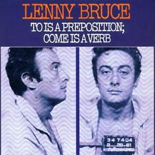 Lenny Bruce-To Is A Preposition  (UK IMPORT)  CD NEW