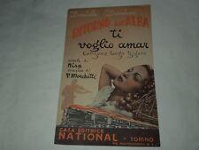 """SPARTITO MUSICALE DEL 1939""""TI VOGLIO AMAR""""-TANGO DAL FILM RITORNO ALL'ALBA"""