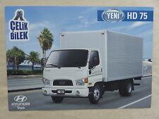 HYUNDAI TRUCK Turchia-Celik Bilek Yeni HD 75-PROSPEKT BROCHURE