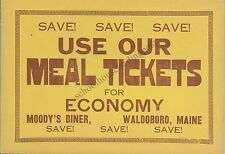Moody's Diner Waldoboro Maine Use Our Meal Tickets Vintage Poster