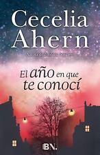 El Año en que te Conocí by Cecelia Ahern (2016, Paperback)