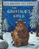 The Gruffalo's Child by Julia Donaldson (Board book, 2017)