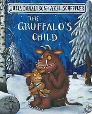 The Gruffalo's Child by Julia Donaldson (Board book, 2017)