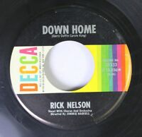 Rock 45 Rick Nelson - Down Home / Fools Rush In On Decca