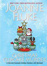 Christmas Cupcake Murder: A Festive & Delicious Christmas Cozy.. by Joanne Fluke