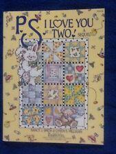 P.S. I LOVE YOU TWO! By Nancy J. Smith & Lynda S. Milligan