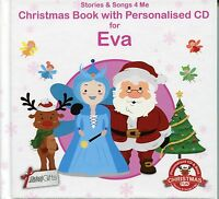 CHRISTMAS BOOK WITH PERSONALISED CD FOR EVA - STORIES & SONGS 4 ME
