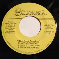 Penny DeHaven 45 The Great American Classic Cowboy/Thank God I'm A Country Girl