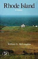 Rhode Island: A History: By McLoughlin, William