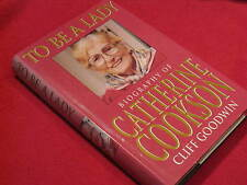 To Be a Lady: Biography of CATHERINE COOKSON ~ Cliff Goodwin Warm  HbDj  in MELB