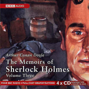 The Memoirs of Sherlock Holmes: v. 3 (BBC Au... Doyle, Sir Arthur Co CD-Audio A2
