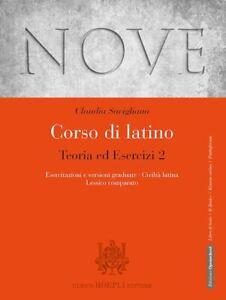 NOVE - CORSO DI LATINO TEORIA ED ESERCIZI VOL.2 + RISORSE ONLINE  - SAVIGLIANO