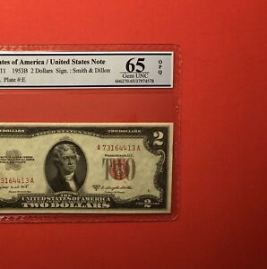 1953 B -$2 RED SEAL NOTE,GRADED BY PCGS GOLDEN SHIELD, GEM UNC 65 OPQ.