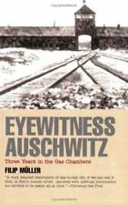 Eyewitness Auschwitz: Three Years in the Gas Chambers (Published in association