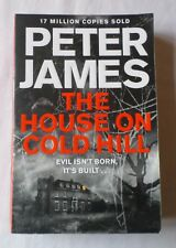 PETER JAMES: THE HOUSE ON COLD HILL (Paperback Novel)
