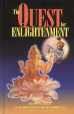 The Quest for Enlightenment by A. C. Bhaktivedanta Swami Prabhupada